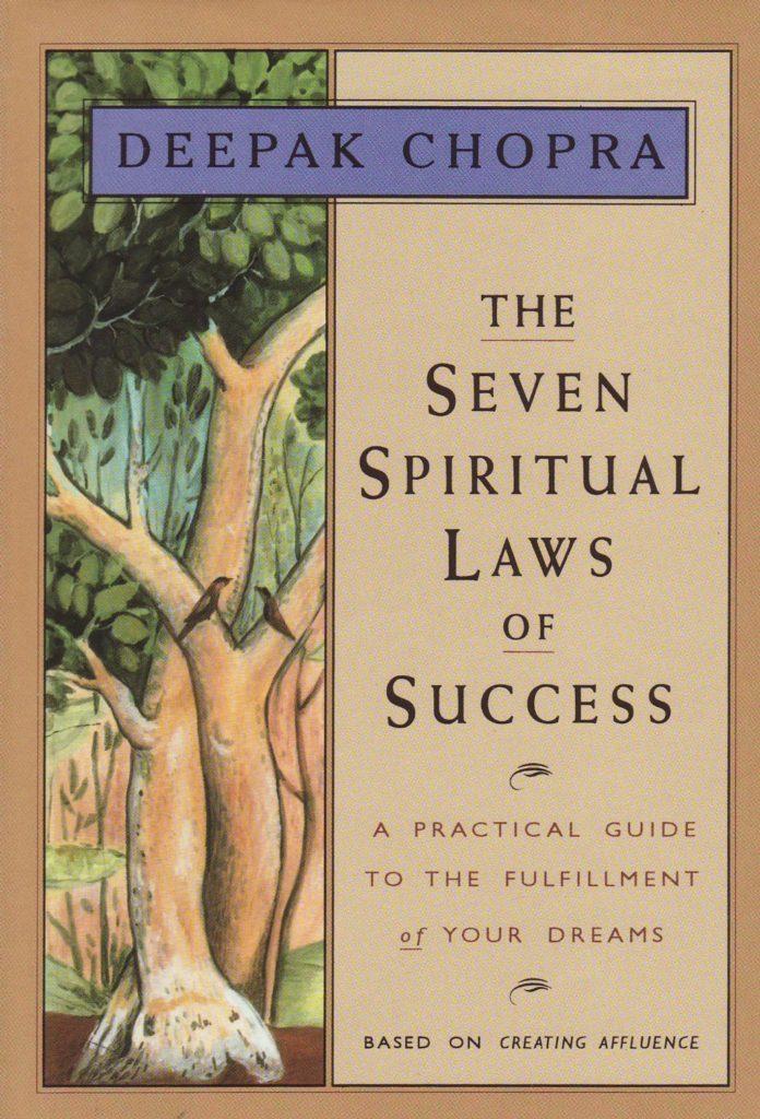 The Seven Spiritual Laws of Success Book by Deepak Chopra