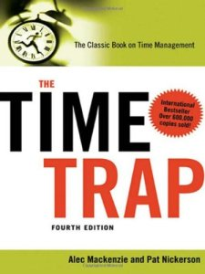 The Time Trap: The Classic Book on Time Management Book by R. Alec MacKenzie