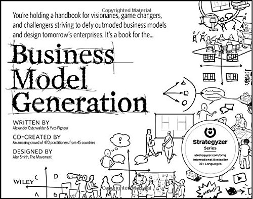Business Model Generation Book by Alexander Osterwalder and Yves Pigneur