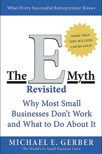 The E Myth Book by Michael Gerber