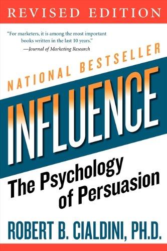 Influence by Robert B. Cialdini