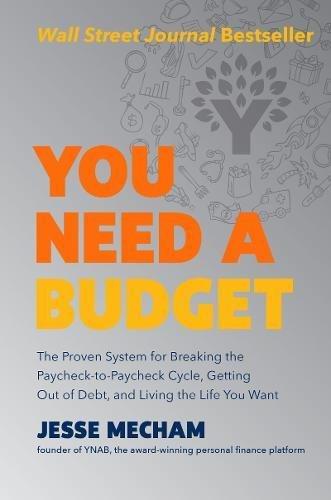 You Need A Budget by Jesse Mecham